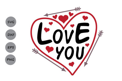 valentines day svg, love you svg, love svg, heart svg, valentine svg.