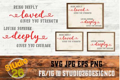 Valentine - Loved Deeply - SVG EPS PNG