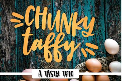 Chunky Taffy - Script, Print, Dingbat Trio!