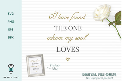 I have found the one whom my soul loves - SVG file