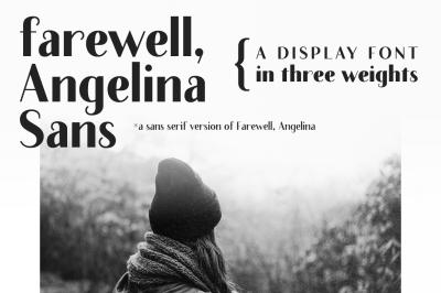 Farewell Angelina Sans | a sans font