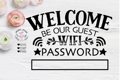 Be Our Guest Wifi PasswordCut File