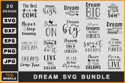 Dream Svg Bundle