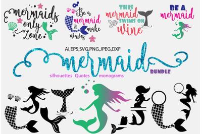 Mermaid quotes/mermaid silhouettes/mermaid monograms