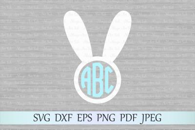 Bunny monogram svg, Bunny ears svg, Bunny svg