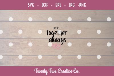 Together Always - Valentines SVG
