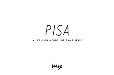 Pisa - A Leaning Monoline Sans Serif