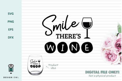 Smile there's wine - SVG file