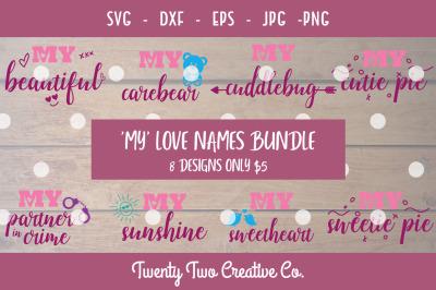 My Love Names Valentines SVG Bundle - Special Discount