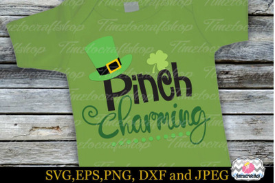 SVG, Dxf, Eps & Png St Patrick's Day Pinch Charming