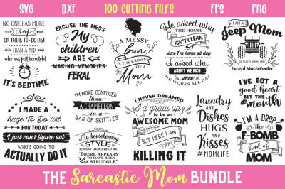 The Sarcastic Mom Cut Files Bundle