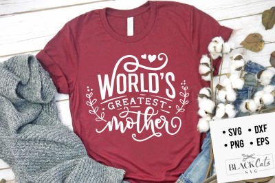 World's greatest mother SVG