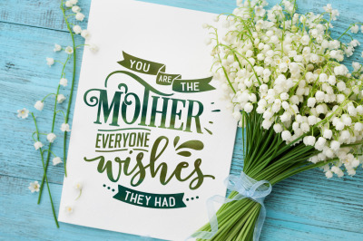 You are the mother everyone wishes they had SVG