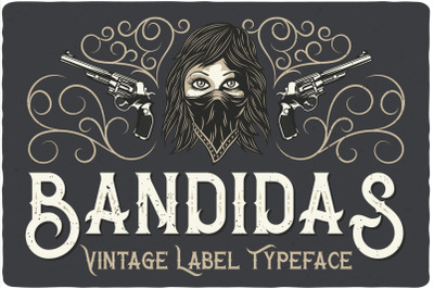 Bandidas Typeface + bonus graphics