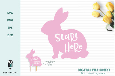 Start here bunny sign - SVG file