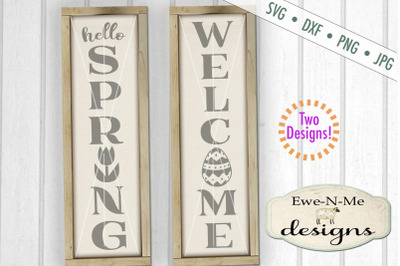Hello Spring Welcome Easter Vertical Porch Sign SVG DXF Cut File