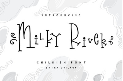 Milky River playful font & Extras