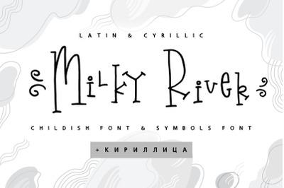Milky River Cyrillic font & Extras