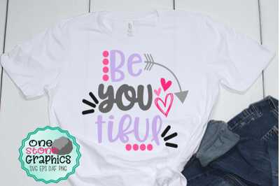 Be you tiful svg,beautiful svg,girl svgs,girl quotes svg