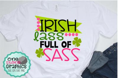 Irish lass for of sass svg,Irish svg,St. Patricks day svg