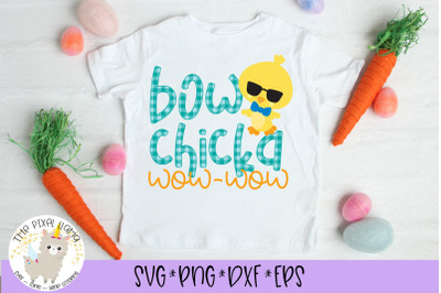Bow Chicka Wow Wow SVG for Easter