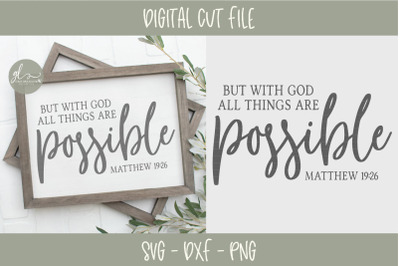 But With God All Things Are Possible - Scripture SVG