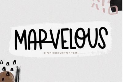 Marvelous - A Fun & Quirky Handwritten Font