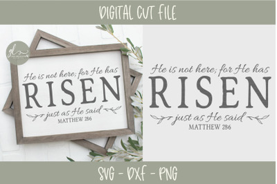 He Is Not Here; For He Has Risen - Scripture SVG
