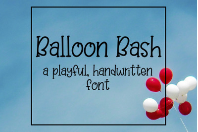 Balloon Bash Handwritten Font