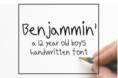 Benjammin': a 12 year old boy's handwritten font