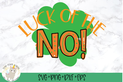 Luck Of The No SVG Cut File