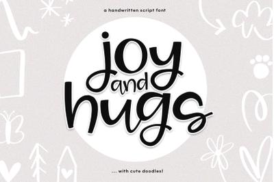 Joy & Hugs -  Handwritten Script Font & doodles!