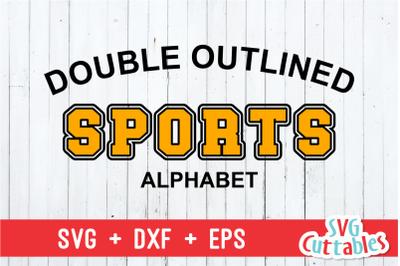 Double Outlined Sport Alphabet | Cut File