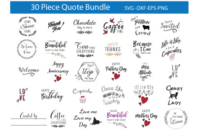 Quote Bundle -SVG DXF EPS PNG - Designs For Crafters