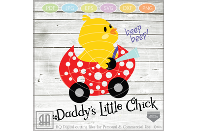 Easter Daddy's little chick - Easter Chick SVG - Easter cutt