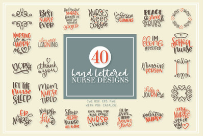 40 Hand Lettered Nurse SVG Bundle!