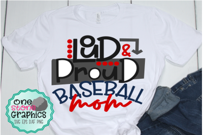 loud and proud baseball mom svg,baseball svg,baseball svgs
