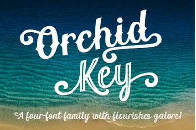 Orchid Key - a 4-font family with alternates galore!