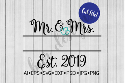 Mr. and Mrs. SVG, Wedding SVG, SVG File, DXF File