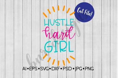 Hustle SVG, SVG File, DXF File