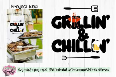 Grillin' & Chillin' -  A Summer SVG