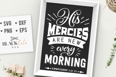 His mercies are new every morning SVG