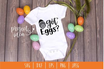 Got Eggs? SVG, DXF, EPS, PNG, JPEG