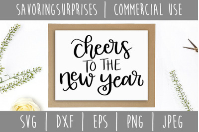 Cheers to the New Year SVG, DXF, EPS, PNG, JPEG