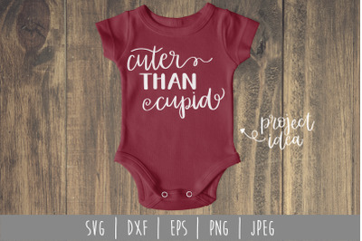 Cuter Than Cupid SVG, DXF, EPS, PNG, JPEG