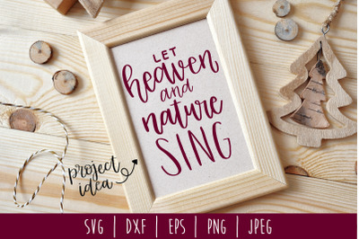 Let Heaven and Nature Sing SVG, DXF, EPS, PNG, JPEG