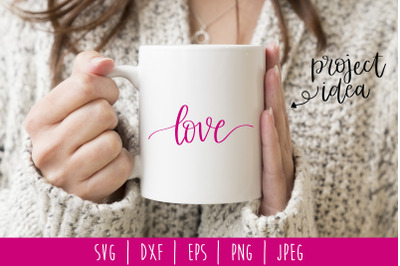 Love SVG, DXF, EPS, PNG, JPEG