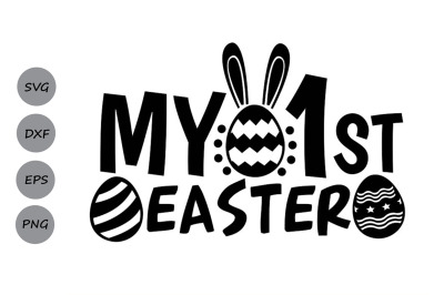 My First Easter SVG, Easter svg, 1st Easter svg, Easter Bunny svg.