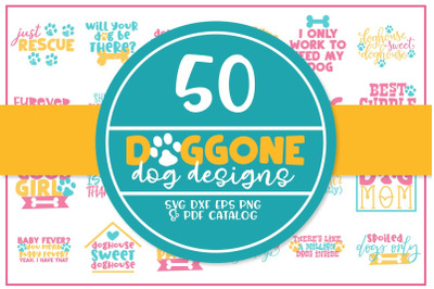 50 Doggone Dog SVGs - A Big Doggone Bundle!
