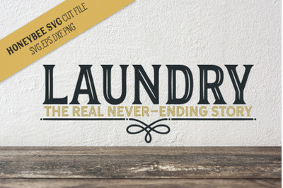 Laundry Never Ending Story SVG Cut File